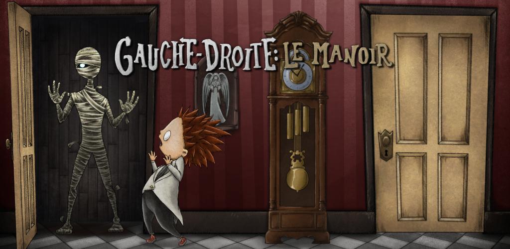 Le premier jeu conçu et créé par Triple Boris, « Gauche-Droite : Le Manoir » disponible sur applications mobiles et Nintendo Switch.